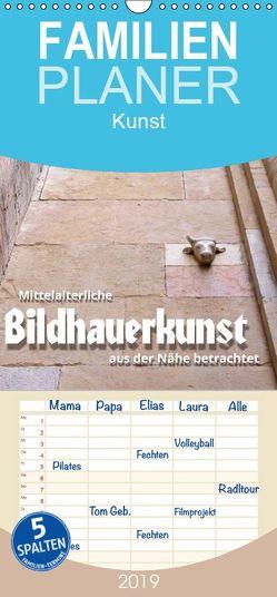 Mittelalterliche Bildhauerkunst aus der Nähe betrachtet – Familienplaner hoch (Wandkalender 2019 , 21 cm x 45 cm, hoch) von J. Richtsteig,  Walter