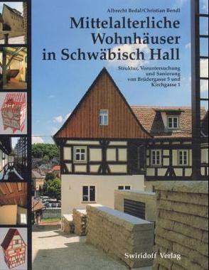 Mittelalterliche Bürgerhäuser in Schwäbisch Hall