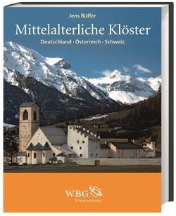 Mittelalterliche Klöster von Rüffer,  Jens