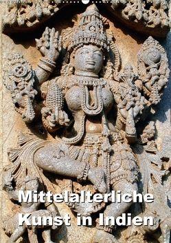 Mittelalterliche Kunst in Indien (Wandkalender 2018 DIN A2 hoch) von Rudolf Blank,  Dr.