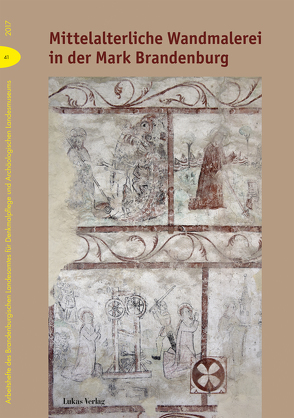 Mittelalterliche Wandmalerei in der Mark Brandenburg von Drachenberg,  Thomas