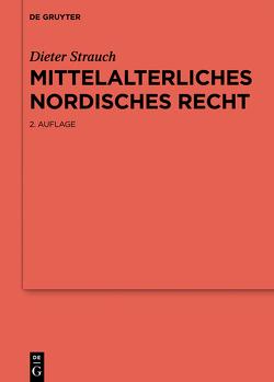 Mittelalterliches nordisches Recht von Strauch,  Dieter