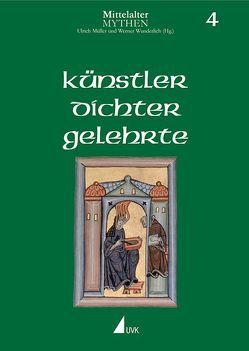 Künstler, Dichter, Gelehrte von Hatheyer,  Bettina, Mueller,  Ulrich, Renner,  Elke, Springeth,  Margarete, Wunderlich,  Werner