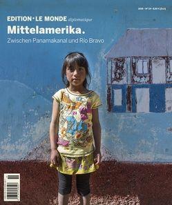 Mittelamerika von Bauer,  Barbara, Buitenhuis,  Adolf, D'Aprile,  Dorothée, Döbler,  Katharina, Kadritzke,  Niels, Le Monde diplomatique