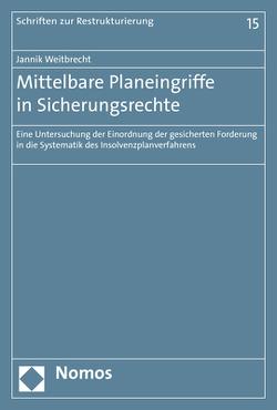 Mittelbare Planeingriffe in Sicherungsrechte von Weitbrecht,  Jannik