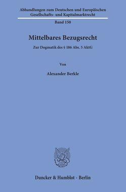 Mittelbares Bezugsrecht. von Berkle,  Alexander