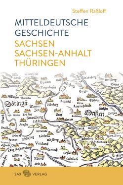 Mitteldeutsche Geschichte von Raßloff,  Steffen