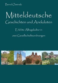 Mitteldeutsche Geschichten und Anekdoten von Ozminski,  Bernd