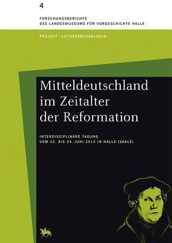 Mitteldeutschland im Zeitalter der Reformation von Meller,  Harald