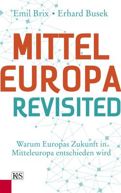 Mitteleuropa revisited von Brix,  Emil, Busek,  Erhard