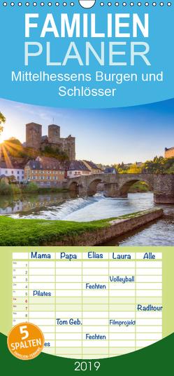 Mittelhessens Burgen und Schlösser – Familienplaner hoch (Wandkalender 2019 , 21 cm x 45 cm, hoch) von Koch,  Silke