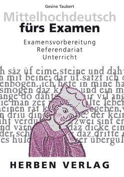 Mittelhochdeutsch fürs Examen von Taubert,  Gesine
