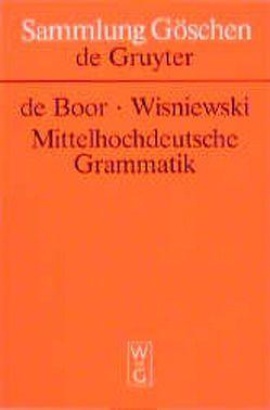 Mittelhochdeutsche Grammatik von Beifuss,  Helmut, Boor,  Helmut de, Wisniewski,  Roswitha