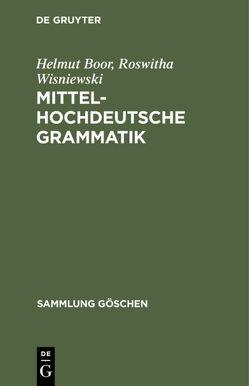 Mittelhochdeutsche Grammatik von Boor,  Helmut, Wisniewski,  Roswitha
