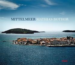 Mittelmeer von Bothor,  Mathias, Gelpke,  Nikolaus, Sartorius,  Joachim