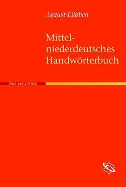 Mittelniederdeutsches Handwörterbuch von Lübben,  August