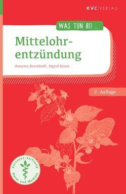 Mittelohrentzündung von Kerckhoff,  Annette, Kruse,  Sigrid