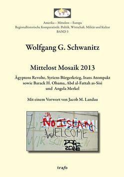 Mittelost Mosaik / Mittelost Mosaik 2013 von Schwanitz,  Wolfgang G.