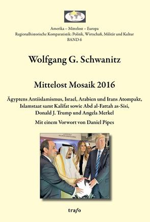 Mittelost Mosaik 2016 von Schwanitz,  Wolfgang G.