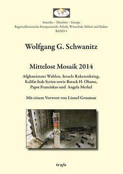 Mittelost Mosaik / Mittelost Mosaik 2014 von Schwanitz,  Wolfgang G.