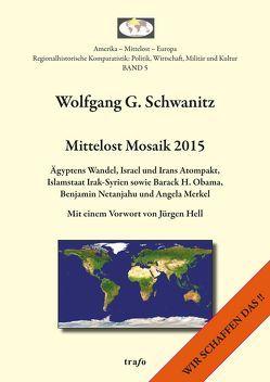 Mittelost Mosaik / Mittelost Mosaik 2015 von Hell,  Jürgen, Schwanitz,  Wolfgang G.