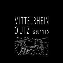 Mittelrhein-Quiz von Kneip,  Peter