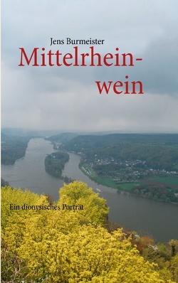 Mittelrheinwein von Burmeister,  Jens