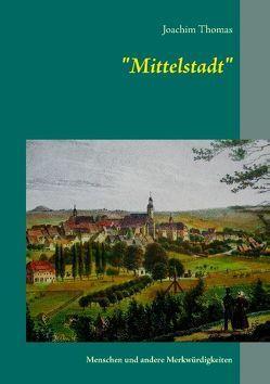 Mittelstadt von Thomas,  Joachim