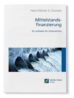 Mittelstandsfinanzierung von Grunow,  Hans-Werner G.