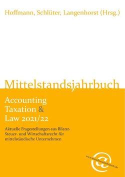 Mittelstandsjahrbuch Accounting Taxation & Law 2021/22 von Schlüter,  Langenhorst,  Hoffmann