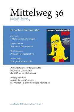 Mittelweg 36. Zeitschrift des Hamburger Instituts für Sozialforschung von Aschmann,  Birgit, Depkat,  Volker, Greiner,  Bernd, Hacke,  Jens, Kraushaar,  Wolfgang, Trappmann,  Vera, Willke,  Helmut