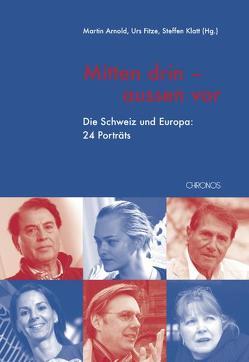 Mitten drin – aussen vor von Arnold,  Martin, Fitze,  Urs, Klatt,  Steffen