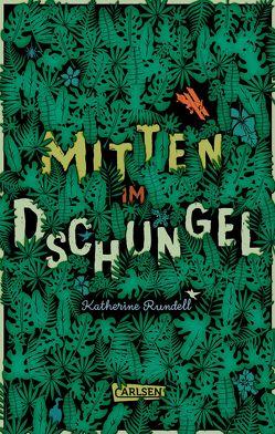 Mitten im Dschungel von Ahrens,  Henning, Rundell,  Katherine