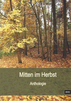 Mitten im Herbst von Iser,  Dorothea