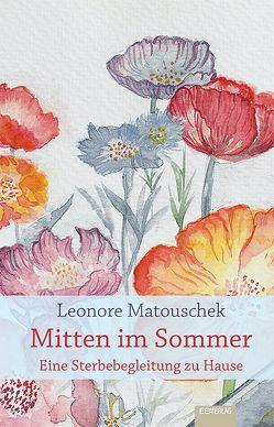 Mitten im Sommer von Matouschek,  Leonore