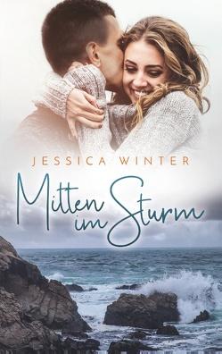 Mitten im Sturm von Winter,  Jessica