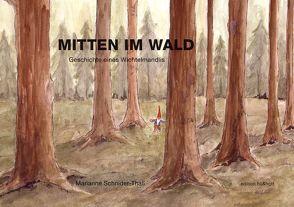 Mitten im Wald von Schnider-Thali,  Marianne