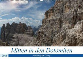Mitten in den Dolomiten (Wandkalender 2018 DIN A2 quer) von Niederkofler,  Georg