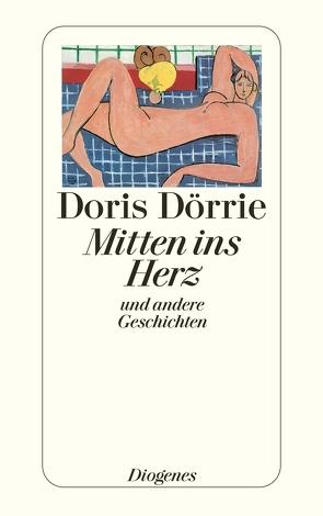 Mitten ins Herz von Dörrie,  Doris