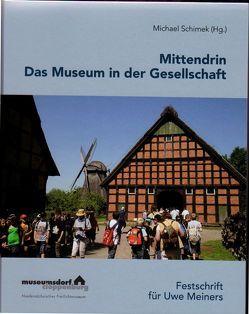 Mittendrin – Das Museum in der Gesellschaft von Schimek,  Michael
