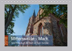 Mittenwalde – Mark (Tischkalender 2018 DIN A5 quer) von Sommer Fotografie,  Sven