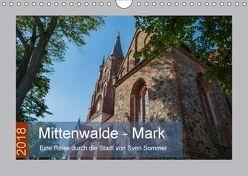 Mittenwalde – Mark (Wandkalender 2018 DIN A4 quer) von Sommer Fotografie,  Sven