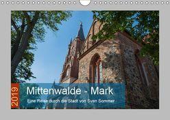 Mittenwalde – Mark (Wandkalender 2019 DIN A4 quer) von Sommer Fotografie,  Sven
