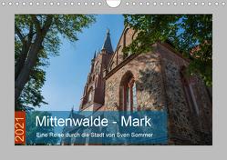 Mittenwalde – Mark (Wandkalender 2021 DIN A4 quer) von Sommer Fotografie,  Sven