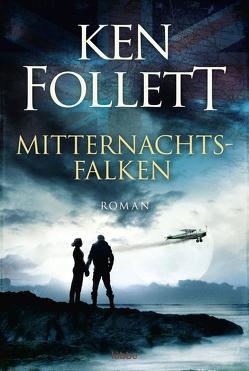 Mitternachtsfalken von Follett,  Ken