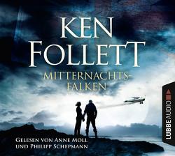Mitternachtsfalken von Follett,  Ken, Moll,  Anne, Schepmann,  Philipp