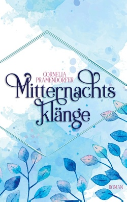 Mitternachtsklänge von Pramendorfer,  Cornelia