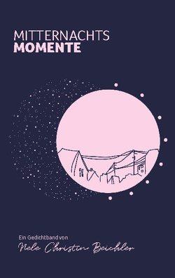 Mitternachtsmomente von Beichler,  Nele Christin