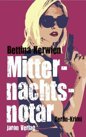 Mitternachtsnotar von Kerwien,  Bettina