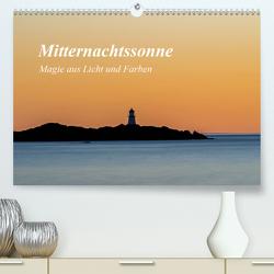 Mitternachtssonne – Magie aus Licht und Farben (Premium, hochwertiger DIN A2 Wandkalender 2021, Kunstdruck in Hochglanz) von Ebeling,  Christoph